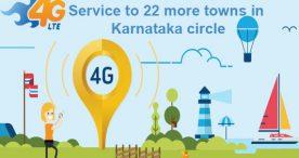 Hi-speed 4G LTE service to 22 more towns in Karnataka circle
