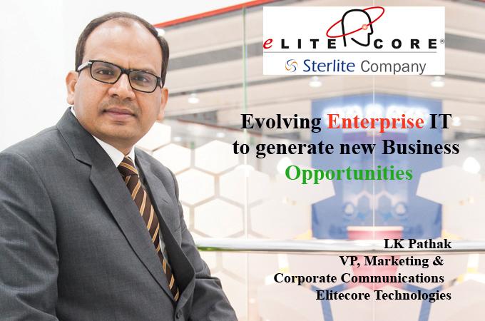 Top IT Brand - LK Pathak VP, Marketing & Corporate Communications Elitecore Technologies