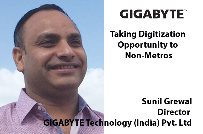 Top IT Brand- Sunil Grewal Director GIGABYTE Technology (India) Pvt. Ltd