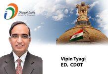 digital india- Vipin Tyagi ED, CDOT